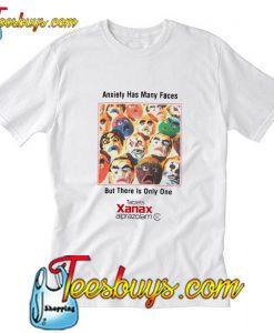 Anxiety Has Many Faces T-Shirt