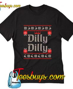 Dilly beer funny T-Shirt