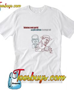 John Coltrane and Thelonious Monk T-Shirt