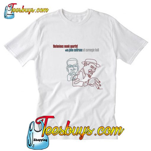 John Coltrane and Thelonious Monk T-Shirt