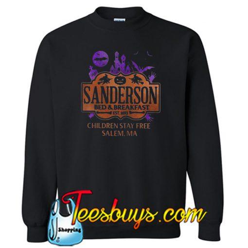 Best price sanderson bed breakfast children stay Sweatshirt
