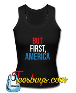 But First America TankTop