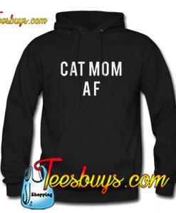 Cat mom Af Hoodie
