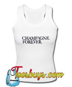 Champagne Forever Tank Top