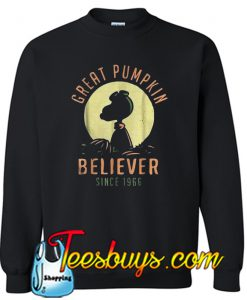 Great pumpkin believer since 1966 Sweatshirt