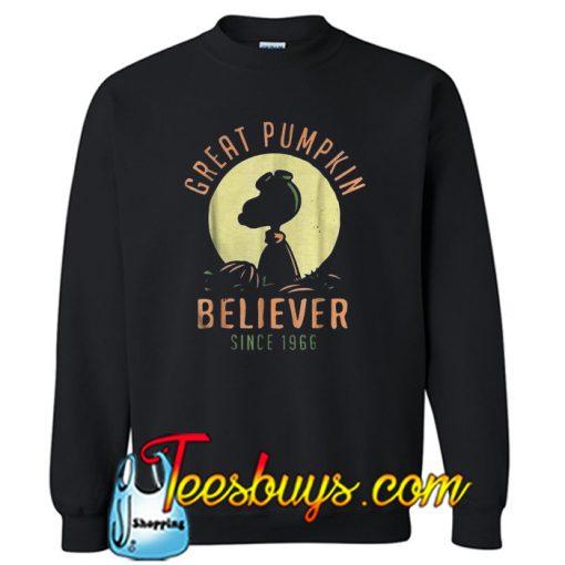 Great pumpkin believer since 1966 Sweatshirt