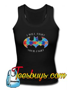 I Will Fight Your Fight Tank Top