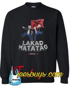 Lakad Matatag Sweatshirt