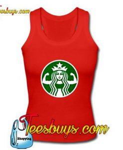Starbuff Strong Starbucks Tank Top