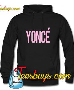 Yonce Hoodie