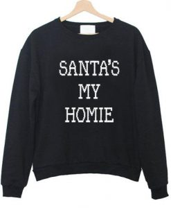 santas my home sweatshirt