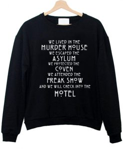 we lived in the murder house we escaped the asylum sweatshirt