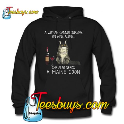A woman cannot survive on wine Hoodie