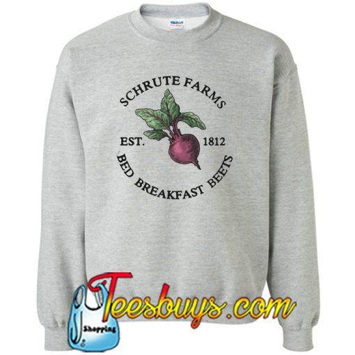 Schrute Farms Est 1812 Bed Breakfast Birteets Sweatsh