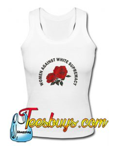 Women Against White Supremacy Tank Top