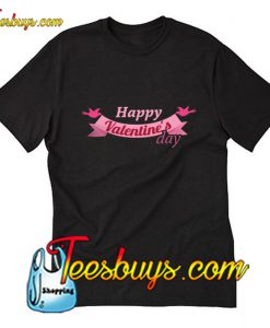 Happy Valentine T-Shirt Pj