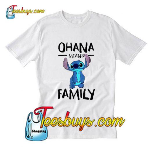 Ohana Means Family T-Shirt Pj