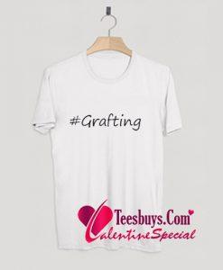 #grafting Trending T-Shirt Pj