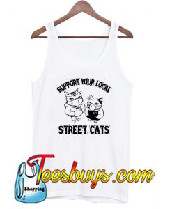 Support your local street cats Tank Top-SL