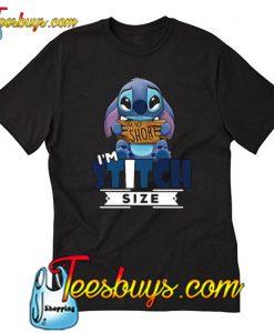 I'm Not Short I'm Stitch Size T-Shirt-SL