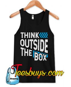 think outside the box Tank Top NT