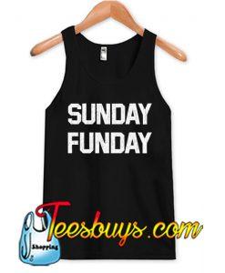 Sunday Funday Tank Top NT