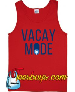 Vacay mode Tank Top NT