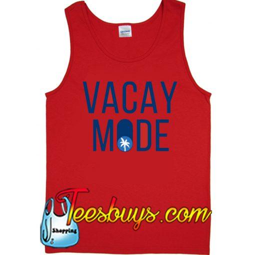 Vacay mode Tank Top NT