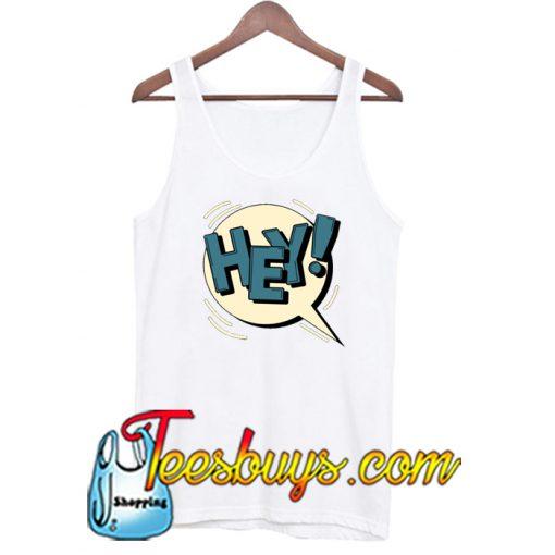 (Hey) Tank Top NT