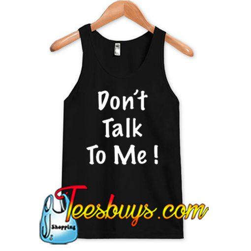 Do not talk TANK TOP SR
