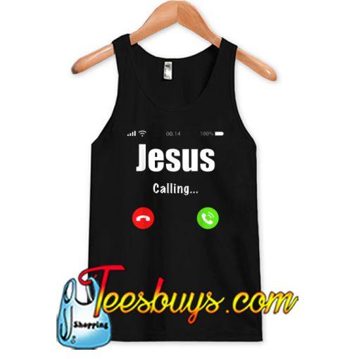 Jesus is calling TANK TOP SR