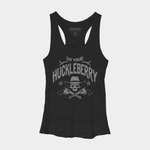 I'm Your Huckleberry Woman Tank Top SN