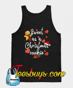 Sweet As a Christmas Cookie TANK TOP NT