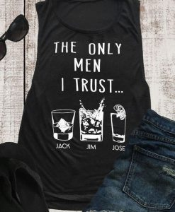 The Only Man I Trust tank top RJ22